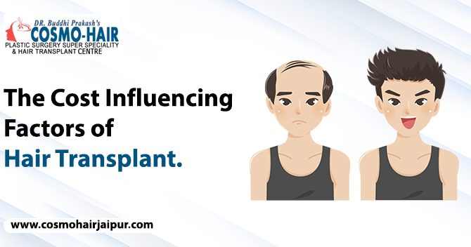 The cost influencing factors of hair transplant.